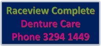 Raceview Complete Denture Care